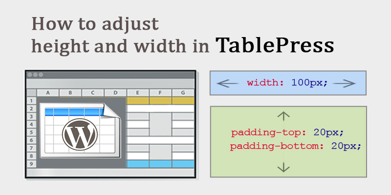 How to adjust height and width in TablePress